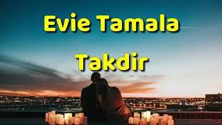 Evie Tamala _ takdir