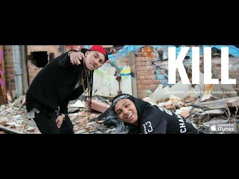Kill- (Official Video)- Jargon x Blacky Chan x Jordan Lorenzo