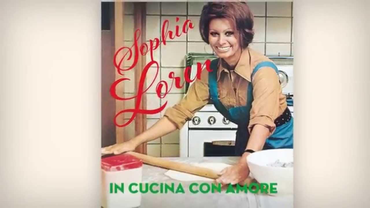 In Cucina con Amore - Sophia Loren - Gräfe und Unzer - YouTube