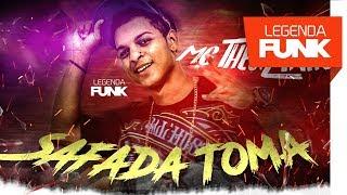 MC Theuzinho - Safada Toma (DJ Vieirinha)