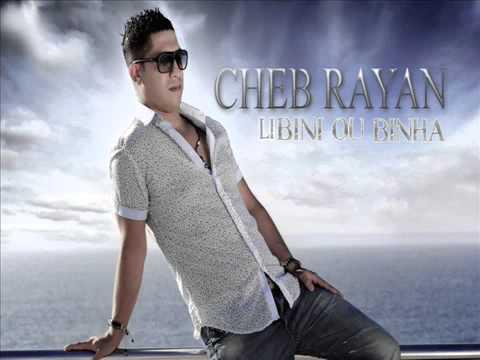 Cheb Rayan LI BINI o BiNHa 2013.webm