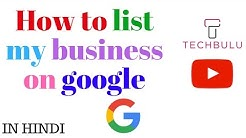 How to list my business on google | google my business | In Hindi