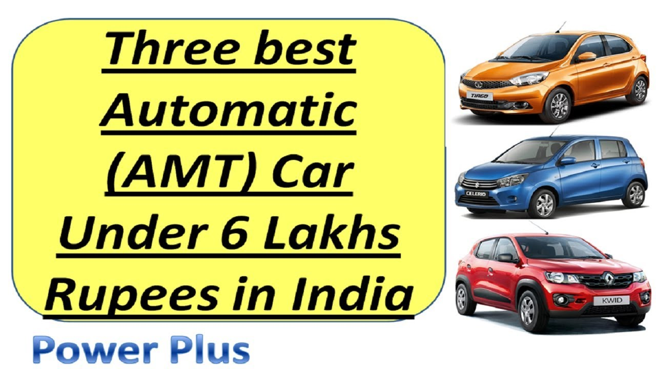 Best Automatic Amt Car Under 6 Lakhs In India In Hindi Best Amt