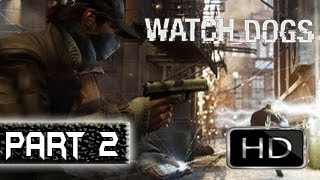 Watch Dogs PS4 XBOX ONE Walkthrough - 14 Minutes