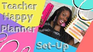 Setting-Up My Teacher Happy Planner | 2020-2021