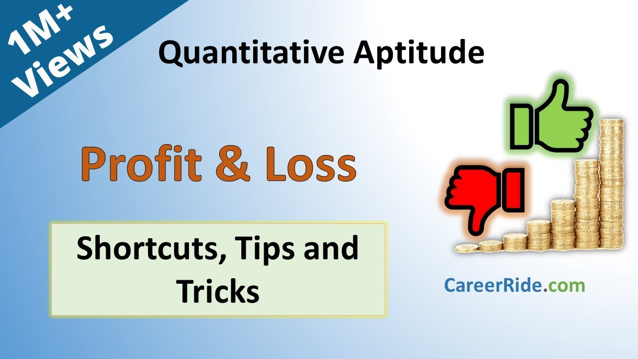 Profit and Loss - Shortcuts & Tricks for Placement Tests, Job Interviews & Exams