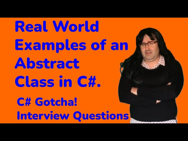 Real World Examples of When to Use an Abstract Class