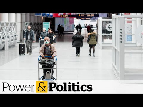 Mandatory quarantine for returning Canadians now in effect | Power & Politics