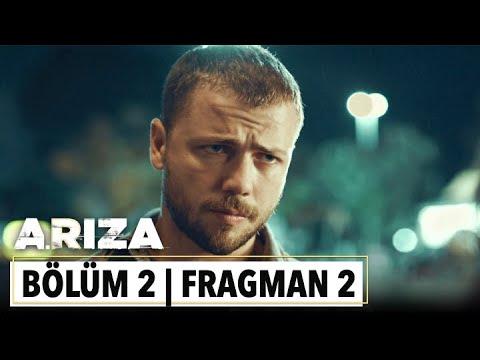 Arıza 2. Bölüm 2. Fragman