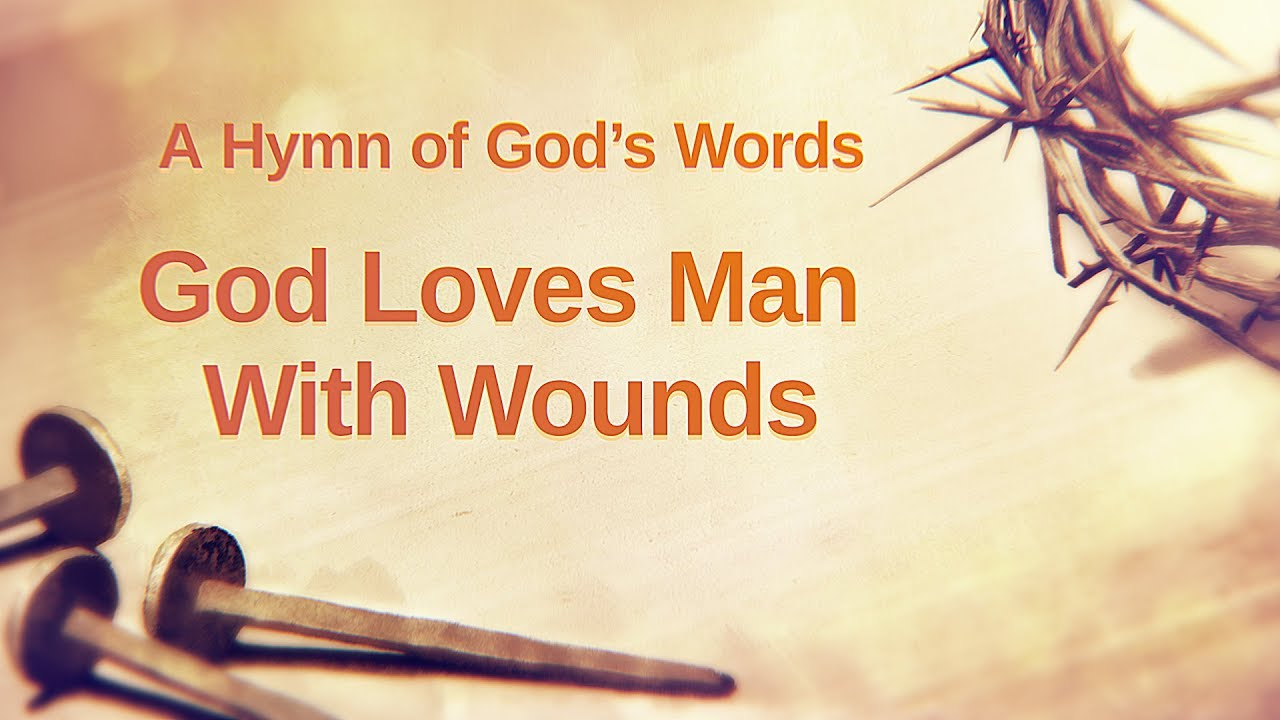 """Christian Devotional Song With Lyrics   """"God Loves Man With Wounds"""""""