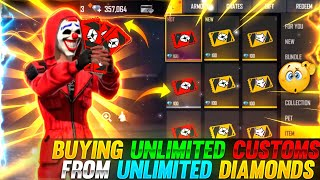 BUYING UNLIMITED CUSTOMS FŔOM UNLIMITED DIAMONDS 😱🔥 || GARENA FREE FIRE