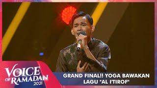 Download Yoga - AL I'TIROF | VOICE OF RAMADAN 2021