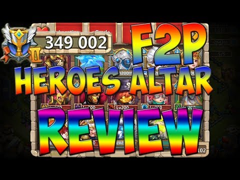 Castle Clash / F2P Heroes Altar Review / 350k Might / Update