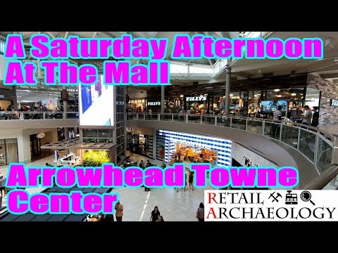 A Saturday Afternoon At The Mall: Arrowhead Towne Center   Retail Archaeology