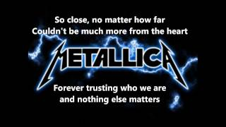Metallica - Nothing Else Matters lyrics [Full HD]
