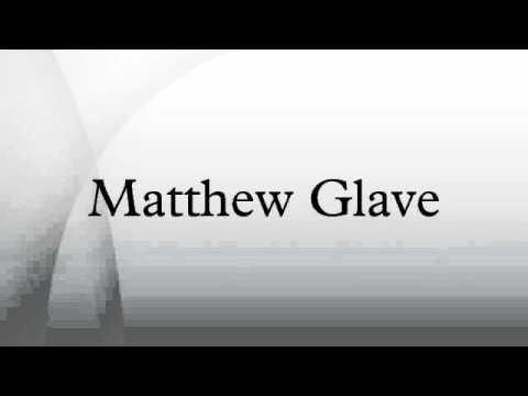 Matthew Glave