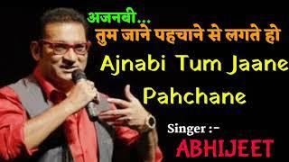Ajnabi Tum Jaane Pahchane - Abhijeet - Tribute To Kishore Kumar - Ankit Badal AB