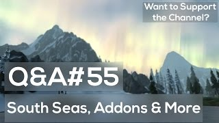 WoW Q&A55 - South Seas Expansion, Addons, Next Legendary Quest
