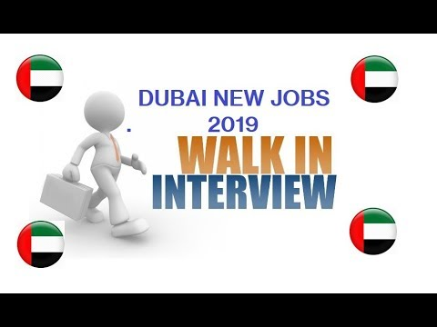 LATEST OPENINGS IN DUBAI 2019//NEW JOBS IN DUBAI/HOE TO FIND JOBS IN GULF COUNTRY