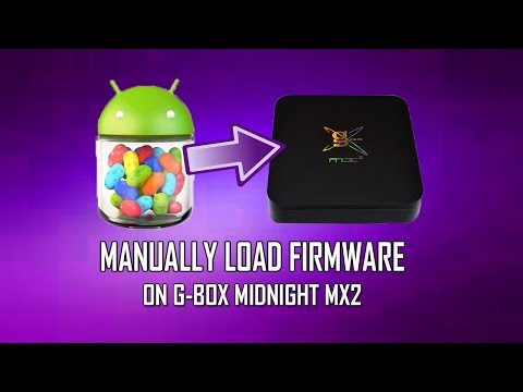 Manually Load Latest Firmware On G-BOX Midnight MX2 -  How to