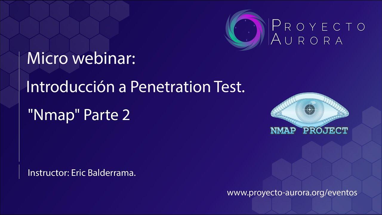 """Herramientas de Hacking: """"NMAP"""" Parte 2"""
