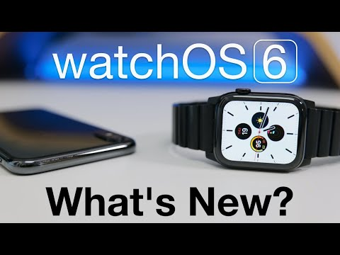 WatchOS 6 Is Out! - What's New?