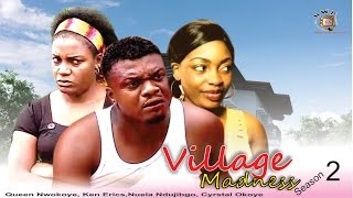 Village  Madness 2     - 2015 latest  Nigerian Nollywood  Movie