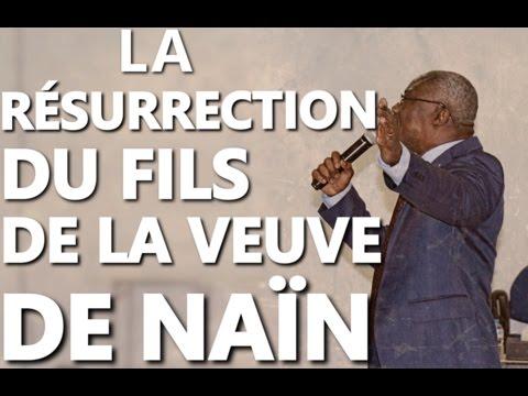 Pasteur Etty Jean  La Résurrection du Fils de la Veuve de Naïn