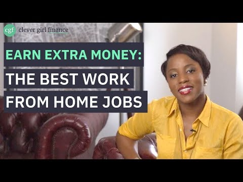 Earn Extra Money: The Best Work From Home Jobs | Clever Girl Finance