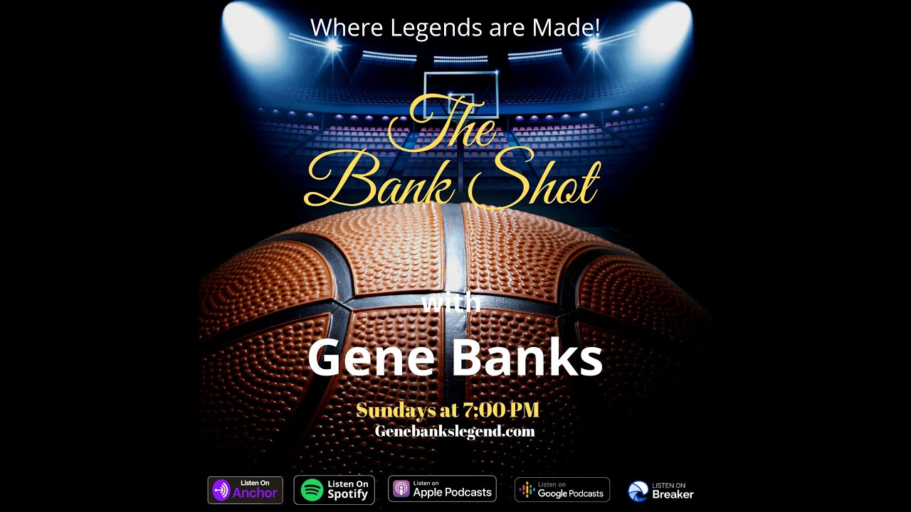 The Bank Shot Trailer with Gene Banks