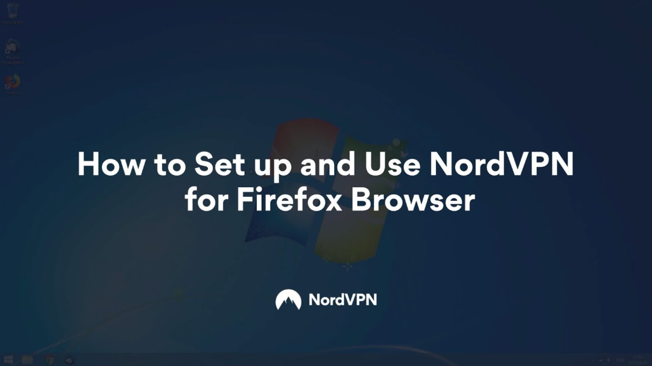 How to connect to NordVPN with Firefox extension ? | NordVPN