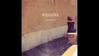 Nosound - I Miss The Ground