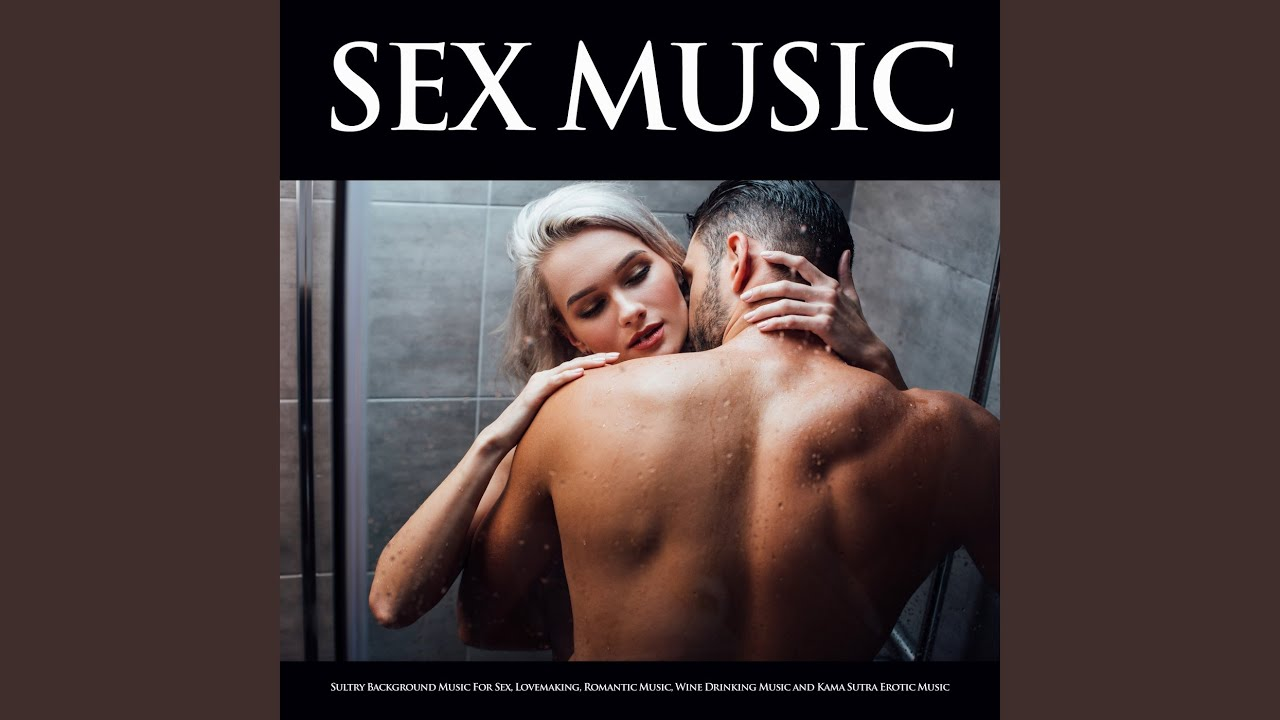 Tranquil Music For Sex Youtube