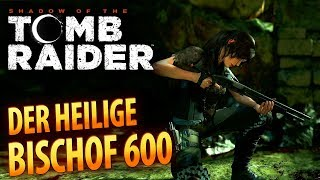 Shadow of the Tomb Raider #033 | Der heilige Bischof 600 | Gameplay German Deutsch thumbnail