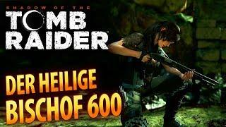 Shadow of the Tomb Raider #033 | Der heilige Bischof 600 | Gameplay German Deutsch thumbnail
