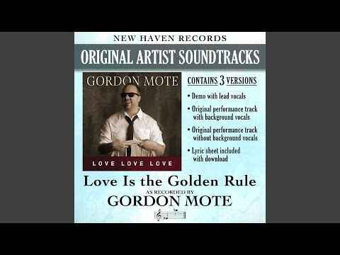 Love is the Golden Rule (Original Performance Track with Background Vocals)