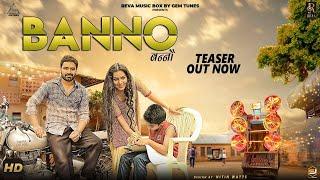 BANNO ( Teaser ) Raj Mawer | Vicky Kajla | Ameet Choudhary | New Haryanvi Songs 2018