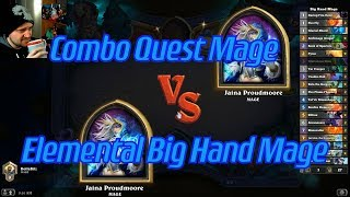 Elemental Big Hand Mage vs Combo Quest Mage - Hearthstone