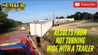 Results from not turning wide with a trailer