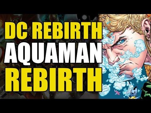 The Return of Aquaman (DC Rebirth One Shot: Aquaman Rebirth #1)