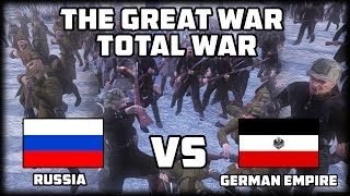 INVADING RUSSIA IN WINTER?! The Great War: Total War - WW1 Mod!