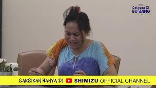 Teaser Catatan Si BU'JANG The Series - Episode 5 Webseries Ramadhan [Shimizu Indonesia]