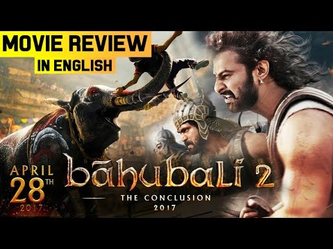 Baahubali 2: The Conclusion - Movie Review in English