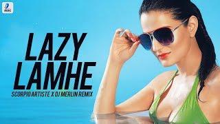 Lazy Lamhe Remix Scorpio Artiste X DJ Merlin Mp3 Song Download