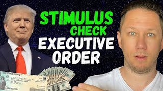 Second Stimulus Check by Executive Order!