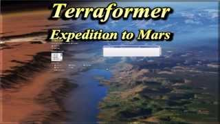 Terraformer  Expedition to Mars   First Look