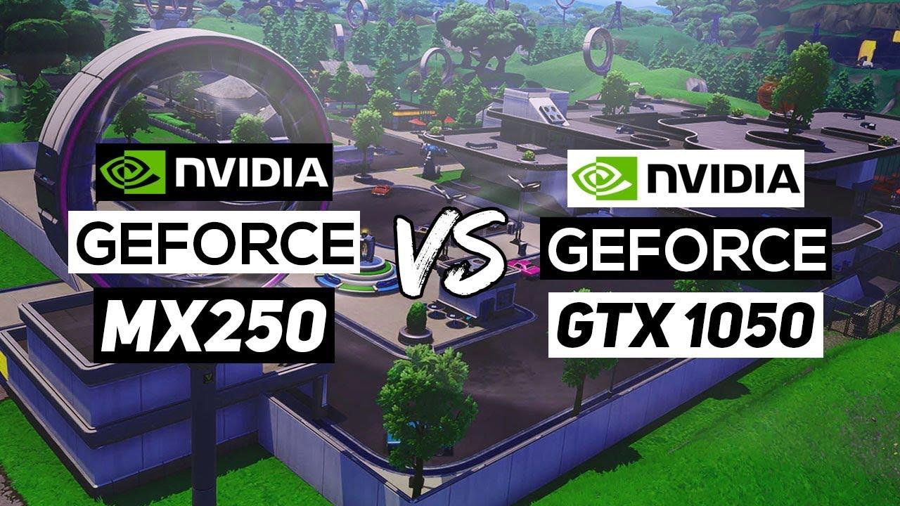 carte nvidia® geforce® gtx 1050 NVIDIA Geforce MX250 VS NVIDIA Geforce GTX 1050!   Is The New