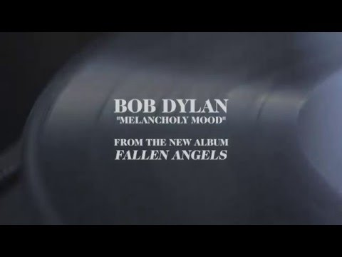 "Bob Dylan - ""Melancholy Mood (Audio)"""