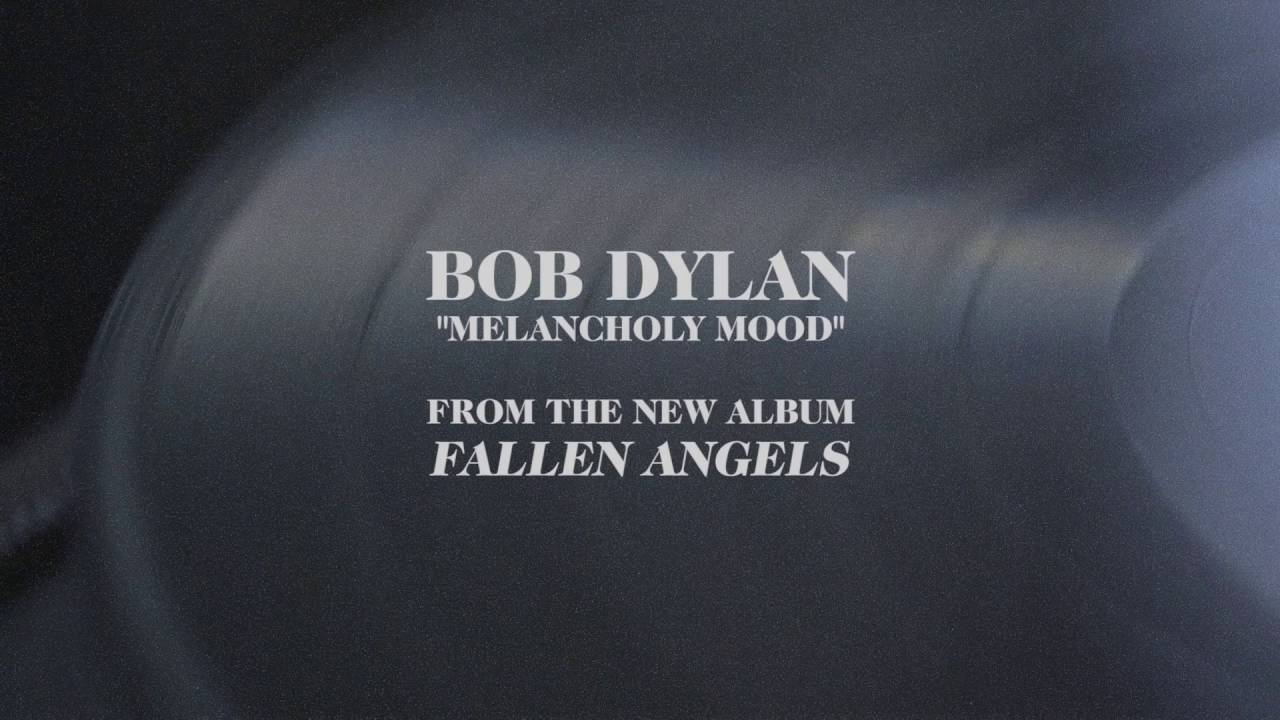 "Download Bob Dylan - ""Melancholy Mood (Audio)"""