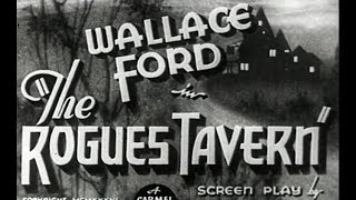 Mystery Movie - The Rogues' Tavern (1936)